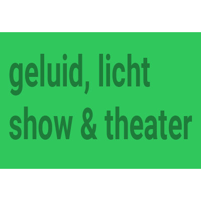 Sound, Light, Show & Theatre