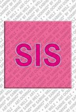 ART-DOMINO® by SABINE WELZ Sis - Magnet mit dem Nickname Sis