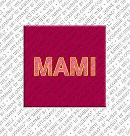 ART-DOMINO® by SABINE WELZ Magnet - MAMI