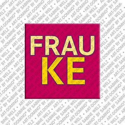 ART-DOMINO® by SABINE WELZ Frauke – Magnet mit dem Vornamen Frauke