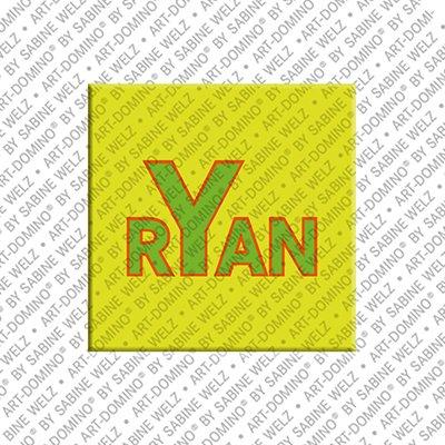 ART-DOMINO® by SABINE WELZ Ryan – Magnet mit dem Vornamen Ryan