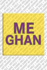 ART-DOMINO® by SABINE WELZ Meghan – Magnet mit dem Vornamen Meghan