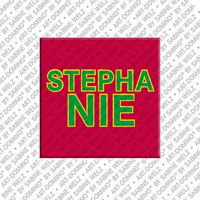 ART-DOMINO® by SABINE WELZ Stephanie – Magnet mit dem Vornamen Stephanie