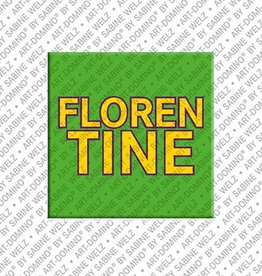 ART-DOMINO® by SABINE WELZ Magnet FLORENTINE