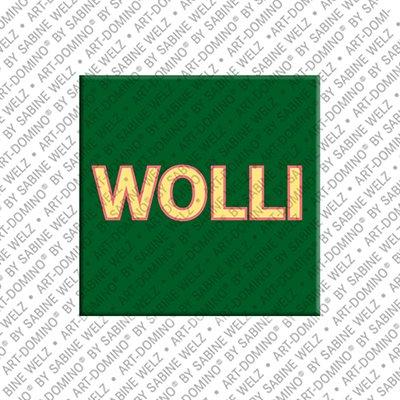 ART-DOMINO® by SABINE WELZ Wolli – Magnet mit dem Vornamen Wolli