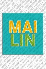 ART-DOMINO® by SABINE WELZ Mailin – Magnet mit dem Vornamen Mailin