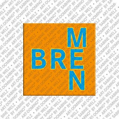 ART-DOMINO® by SABINE WELZ Bremen - Schriftzug Bremen