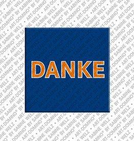 ART-DOMINO® by SABINE WELZ Magnet - DANKE