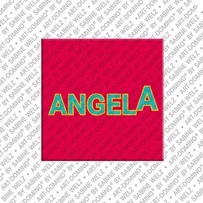 ART-DOMINO® BY SABINE WELZ Angela - Magnet mit dem Vornamen Angela
