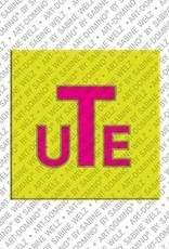 ART-DOMINO® by SABINE WELZ Ute - Magnet mit dem Vornamen Ute