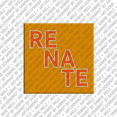 ART-DOMINO® by SABINE WELZ Renate - Magnet mit dem Vornamen Renate