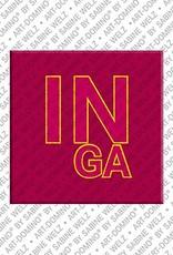 ART-DOMINO® by SABINE WELZ Inga - Magnet mit dem Vornamen Inga