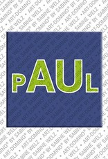 ART-DOMINO® by SABINE WELZ Paul - Magnet mit dem Vornamen Paul