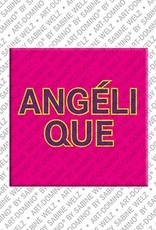ART-DOMINO® by SABINE WELZ Angélique - Magnet mit dem Vornamen Angélique