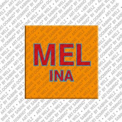 ART-DOMINO® by SABINE WELZ Melina - Magnet mit dem Vornamen Melina