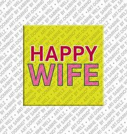 ART-DOMINO® by SABINE WELZ Magnet - HAPPY WIFE