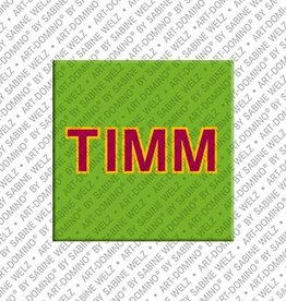 ART-DOMINO® by SABINE WELZ Magnet TIMM