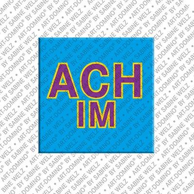 ART-DOMINO® by SABINE WELZ Achim - Aimant avec le nom Achim