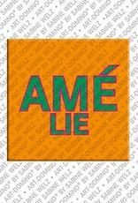 ART-DOMINO® by SABINE WELZ Amélie - Aimant avec le nom Amélie