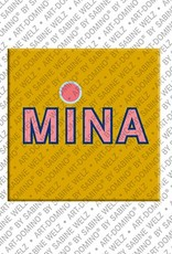 ART-DOMINO® by SABINE WELZ Mina - Magnet with the name Mina