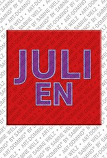 ART-DOMINO® by SABINE WELZ Julien - Magnet with the name Julien