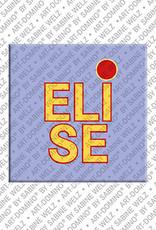 ART-DOMINO® by SABINE WELZ Elise - Magnet mit dem Vornamen Elise