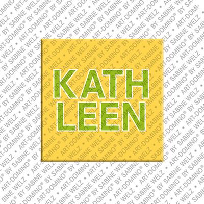 ART-DOMINO® by SABINE WELZ Kathleen - Magnet mit dem Vornamen Kathleen