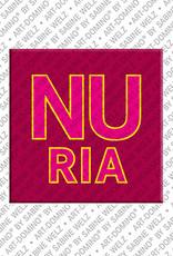 ART-DOMINO® by SABINE WELZ Nuria - Magnet mit dem Vornamen Nuria