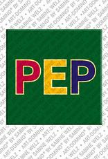 ART-DOMINO® by SABINE WELZ Pep - Magnet mit dem Vornamen Pep