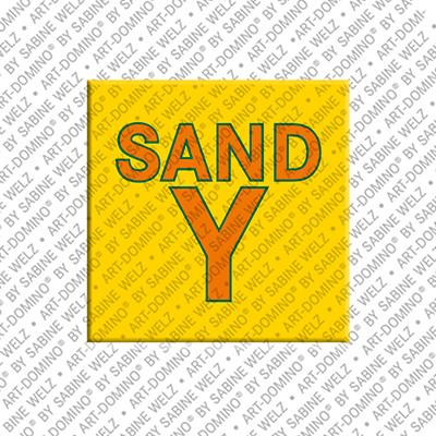 ART-DOMINO® by SABINE WELZ Sandy - Magnet mit dem Vornamen Sandy