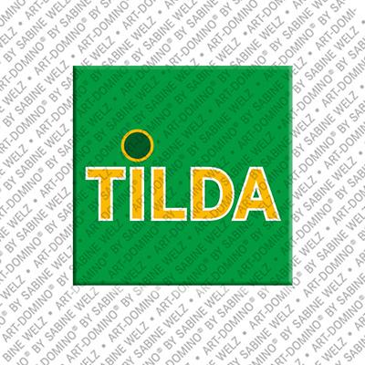 ART-DOMINO® by SABINE WELZ Tilda - Magnet mit dem Vornamen Tilda