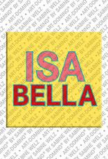 ART-DOMINO® by SABINE WELZ Isabella - Magnet mit dem Vornamen Isabella