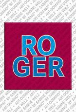 ART-DOMINO® by SABINE WELZ Roger - Magnet mit dem Vornamen Roger