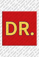 ART-DOMINO® by SABINE WELZ Dr. - Magnet mit dem Wort Dr.