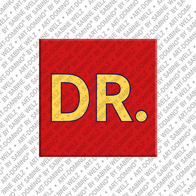 ART-DOMINO® by SABINE WELZ Dr. - magnet with the word Dr.