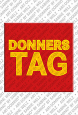 ART-DOMINO® by SABINE WELZ Donnerstag - magnet with the word Donnerstag