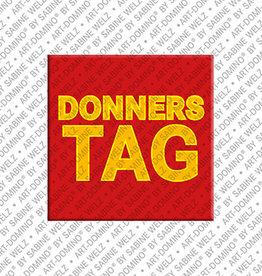 ART-DOMINO® by SABINE WELZ Magnet DONNERSTAG