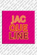 ART-DOMINO® by SABINE WELZ Jacqueline - Magnet with the name Jacqueline