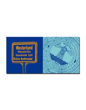 ART-DOMINO® BY SABINE WELZ Sylt - Schild Westerland + Bodendeckel Westerland