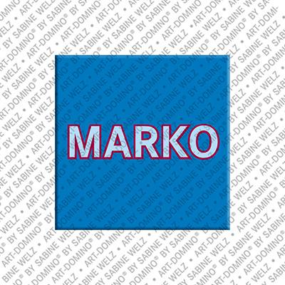 ART-DOMINO® by SABINE WELZ Marko - Magnet mit dem Vornamen Marko