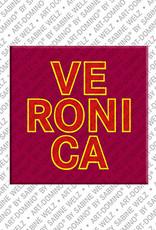 ART-DOMINO® BY SABINE WELZ Veronica - Magnet mit dem Vornamen Veronica