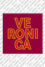 ART-DOMINO® by SABINE WELZ Veronica - Magnet with the name Veronica