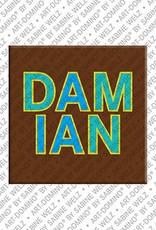 ART-DOMINO® BY SABINE WELZ Damian - Magnet mit dem Vornamen Damian