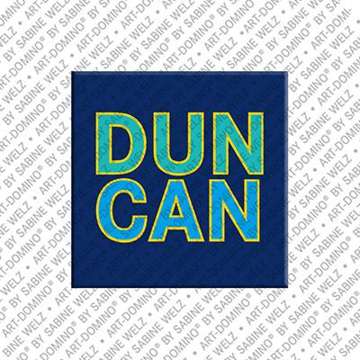 ART-DOMINO® BY SABINE WELZ Duncan - Magnet mit dem Vornamen Duncan