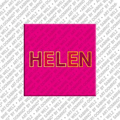 ART-DOMINO® by SABINE WELZ Helen - Magnet mit dem Vornamen Helen