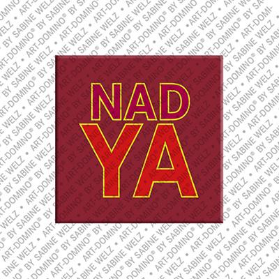 ART-DOMINO® by SABINE WELZ Nadya - Magnet mit dem Vornamen Nadya