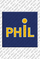 ART-DOMINO® BY SABINE WELZ Phil - Magnet with the name Phil