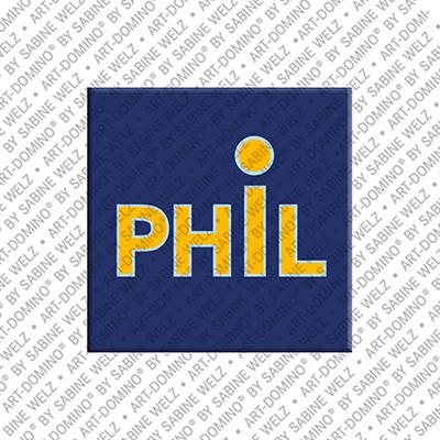 ART-DOMINO® BY SABINE WELZ Phil - Magnet mit dem Vornamen Phil