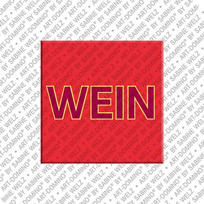 ART-DOMINO® by SABINE WELZ Wein – Aimant avec Wein