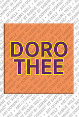 ART-DOMINO® BY SABINE WELZ Dorothee - Magnet mit dem Vornamen Dorothee